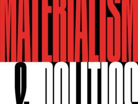 Materialism and brPolitics