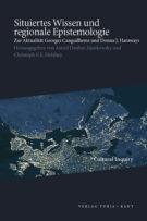 Situiertes Wissen und brregionale Epistemologie